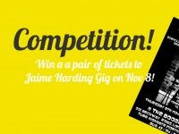 win tickets to Jaime Harding gig
