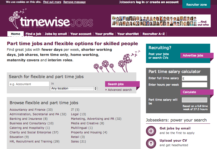 Timewisejobs is offering job vacancies for Part time jobs and flexible options for skilled people. Find jobs with fewer days per week, shorter working days, job shares, term time only, home working, maternity covers and interim roles.