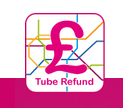 Tube Refund