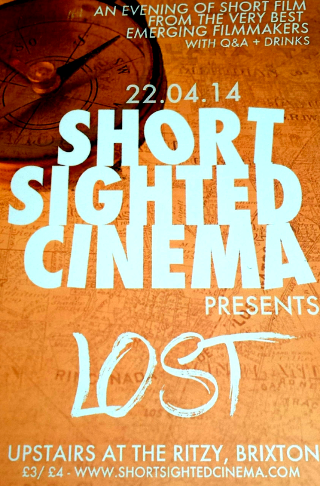 Short Sighted Cinema Presents Lost
