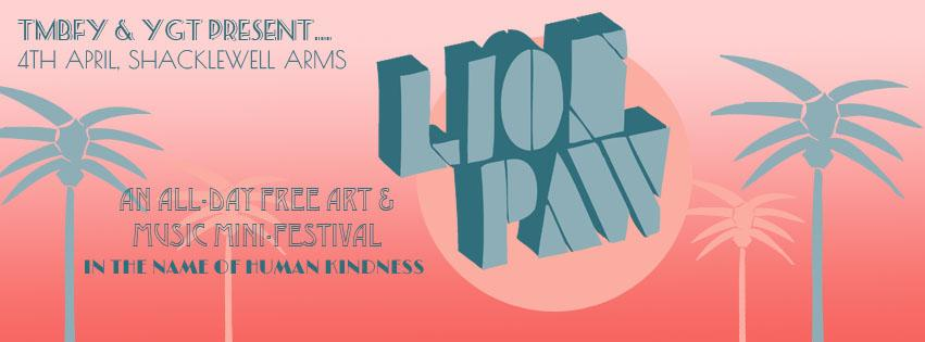 LION PAW: A Free Art & Music Festival in the Name of Human Kindness