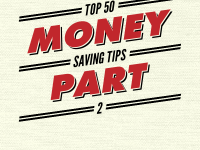 Top 50 Money Saving Tips Part 2