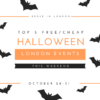 Top 5 Halloween cheap/free things to do